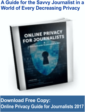 Online Privacy For Journalists 2017