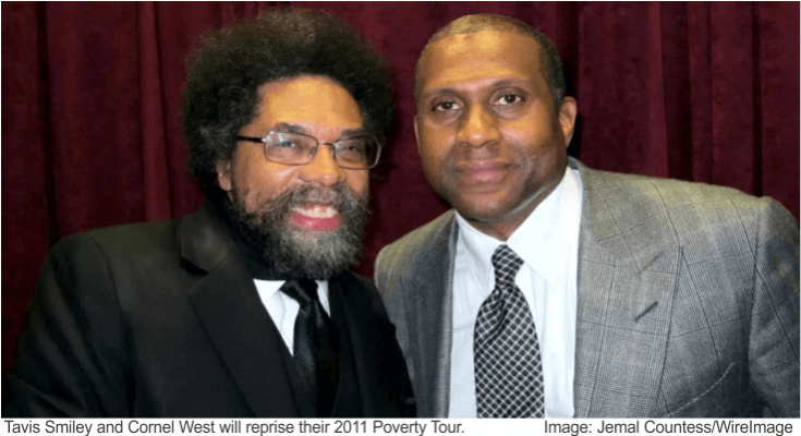 Tavis Smiley and Dr. Cornell West Poverty Tour