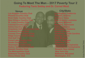 Tavis Smiley and Dr. Cornell West Poverty Tour Cities States
